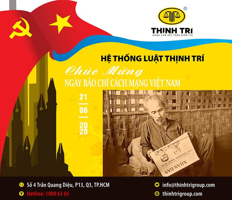 Hệ Thống Luật Thịnh Trí chúc mừng ngày Nhà Báo Cách Mạng Việt Nam 21/06/2020