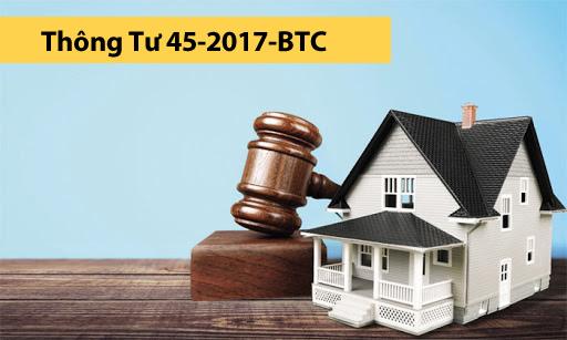 Thông Tư 45-2017-BTC Quy định khung thù lao dịch vụ đấu giá tài sản theo quy định tại luật đấu giá tài sản