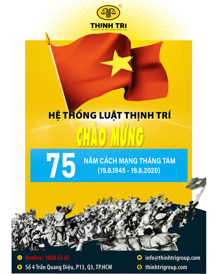 THINH TRI LAW SYSTEM welcomes the 75 years of the August Revolution (August 19, 1945 - August 19, 2020)