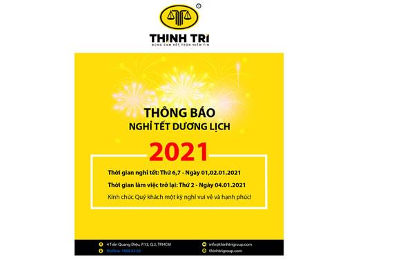 HỆ THỐNG LUẬT THỊNH TRÍ THÔNG BÁO NGHỈ TẾT DƯƠNG LỊCH 2021