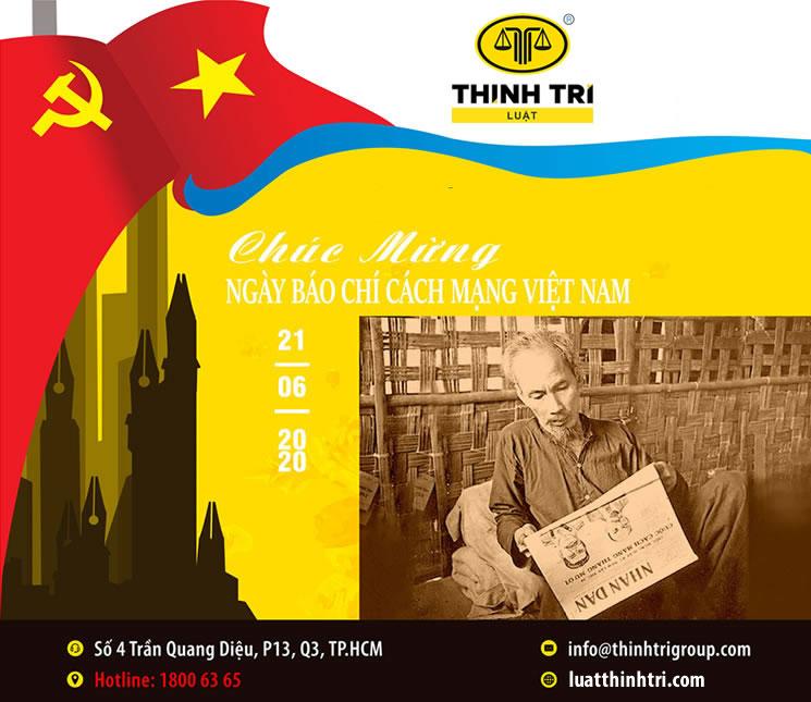 Công ty Luật TNHH Thịnh Trí chúc mừng ngày Nhà Báo Cách Mạng Việt Nam 21/06/2020