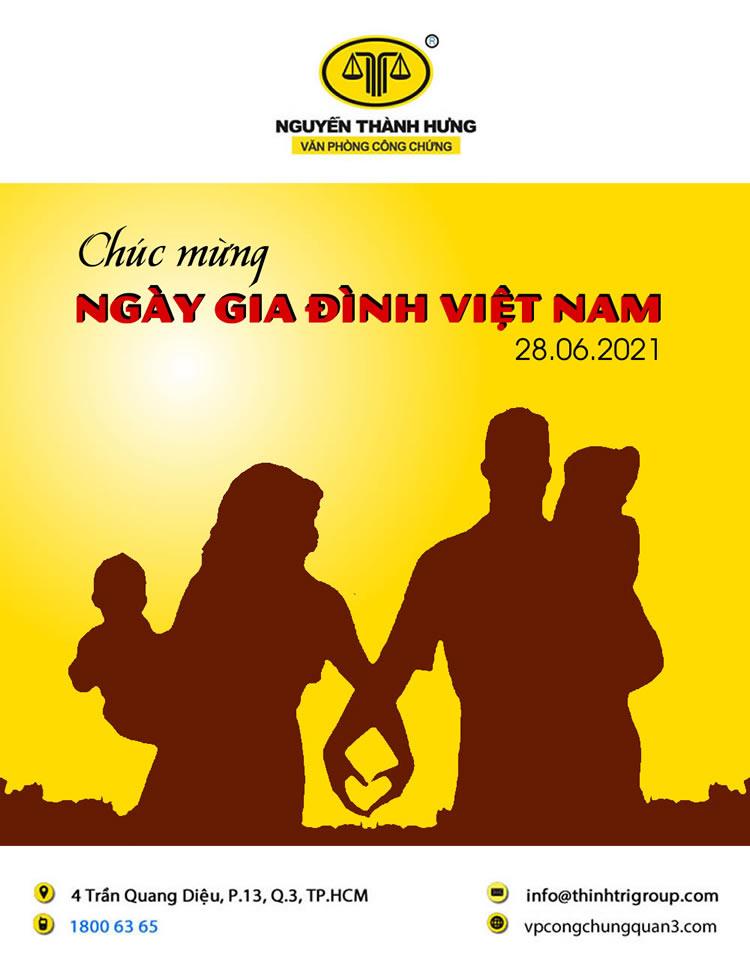 VĂN PHÒNG CÔNG CHỨNG NGUYỄN THÀNH HƯNG CHÚC MỪNG NGÀY GIA ĐÌNH VIỆT NAM 28/06/2021