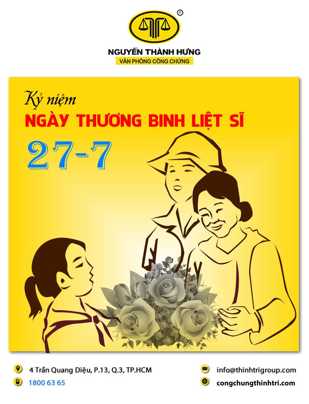 VĂN PHÒNG CÔNG CHỨNG NGUYỄN THÀNH HƯNG KỶ NIỆM NGÀY THƯƠNG BINH LIỆT SĨ 27/07/2021