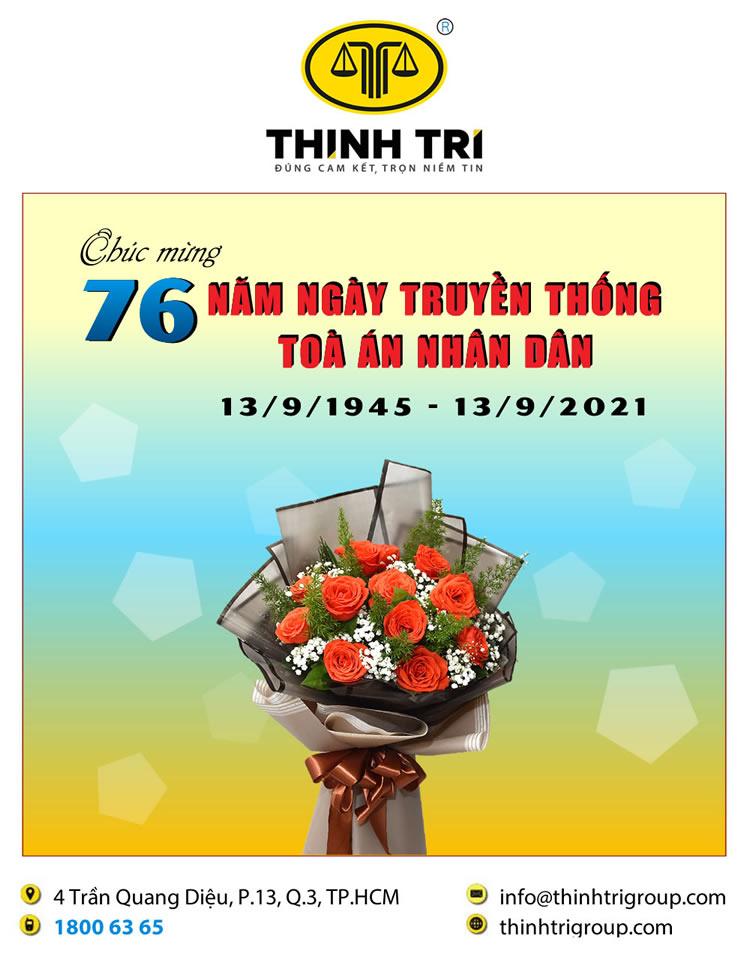 HỆ THỐNG LUẬT THỊNH TRÍ CHÚC MỪNG 76 NĂM NGÀY TRUYỀN THỐNG TOÀ ÁN NHÂN DÂN (13/9/1945-13/9/2021)